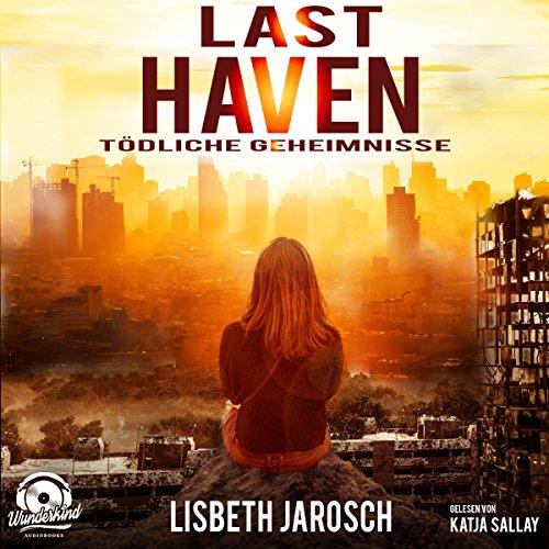 Last Haven: Tödliche Geheimnisse Titelbild