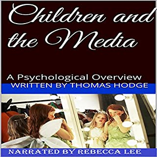 Children and the Media audiobook cover art