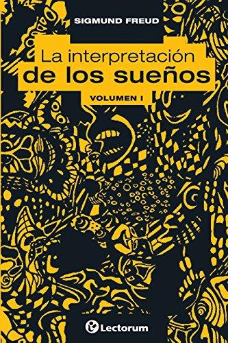 La interpretacion de los suenos. Vol I (Volume 1) (Spanish Edition)