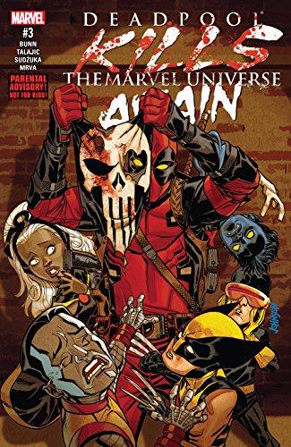Deadpool Kills The Marvel Universe Again (2017) #3 (of 5) (English Edition)