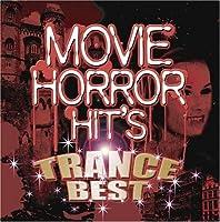 Horror Movie hits~TRANCE BEST~