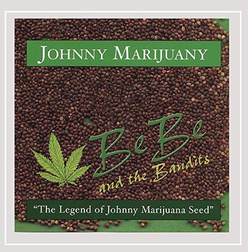 Johnny Marijuany - the Legend of Johnny Marijuana Seed