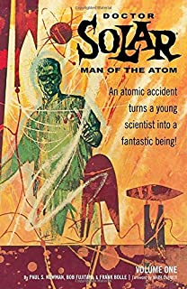 Doctor Solar, Man of the Atom Volume 1 TP