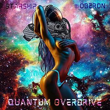 Quantum Overdrive