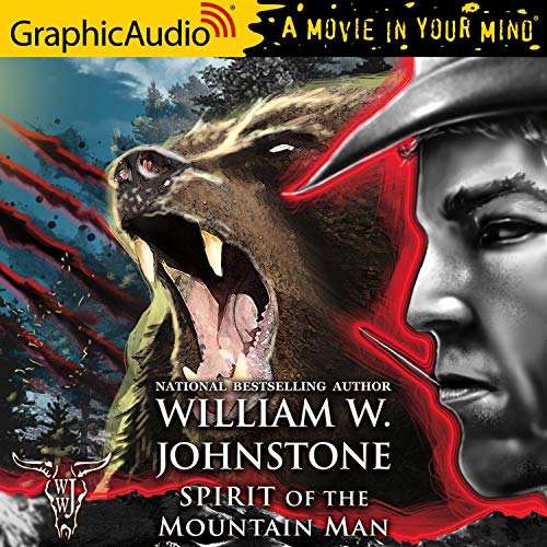 Spirit of the Mountain Man [Dramatized Adaptation]  By  cover art