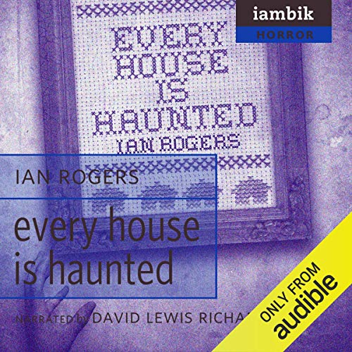 Every House Is Haunted cover art