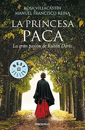 La princesa Paca (La gran pasión de Rubén Darío)