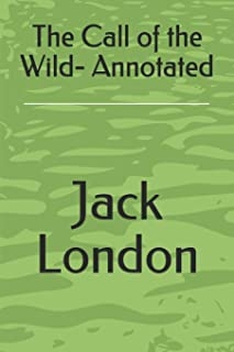 The Call of the Wild- Annotated