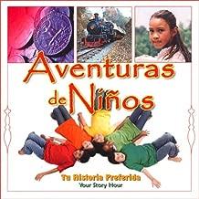 Aventuras de Ni?os [Children's Adventures (Texto Completo)]