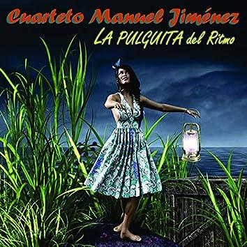 Cuarteto Manuel Jiménez - la Pulguita del Ritmo