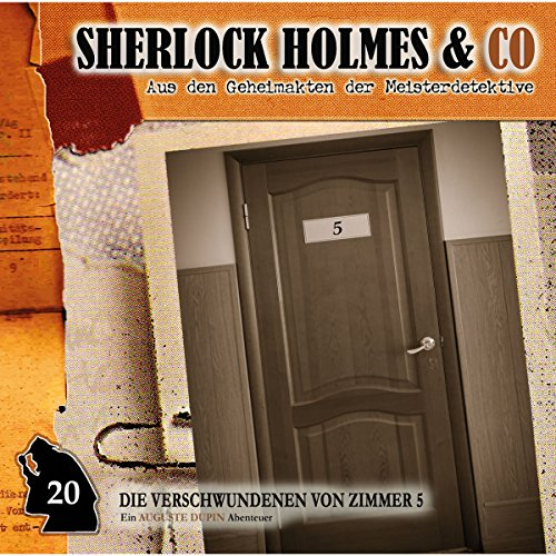 Die Verschwundenen von Zimmer 5     Sherlock Holmes & Co 20              By:                                                                                                                                 Thomas Tippner                               Narrated by:                                                                                                                                 Uve Teschner,                                                                                        Manfred Lehmann                      Length: 1 hr and 12 mins     Not rated yet     Overall 0.0