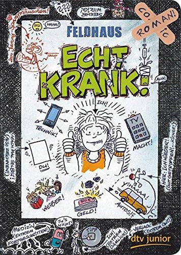Echt krank!: Ein Comic-Roman (Echt... (Feldhaus), Band 2)