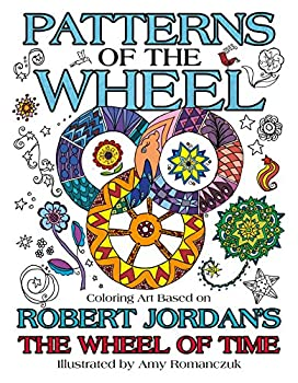 Patterns of the Wheel  Coloring Art Based on Robert Jordan s The Wheel of Time  Wheel of Time Other