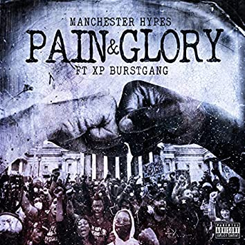 Pain and Glory (feat. XP Burstgang)