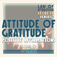 Law of Attraction Secrets Series: Attitude of Gratitude Positive Affirmations audio CD