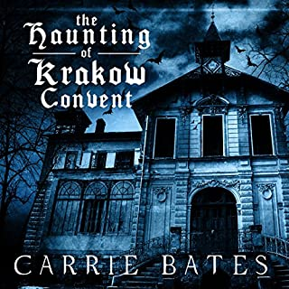 The Haunting of Krakow Convent audiobook cover art