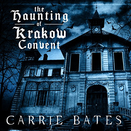The Haunting of Krakow Convent                   By:                                                                                                                                 Carrie Bates                               Narrated by:                                                                                                                                 Will Madden                      Length: 1 hr and 14 mins     1 rating     Overall 3.0