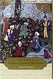 Dabashi, H: World of Persian Literary Humanism - Hamid Dabashi