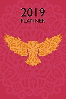 Owl 2019 Planner: Weekly Organizer and Notebook: Orange and Pink Mandala Design