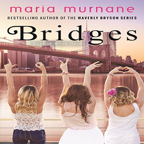 Bridges: Daphne White Novels, Volume 2 cover art
