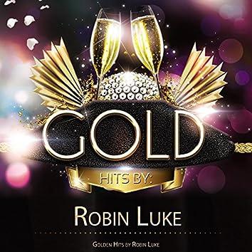 Golden Hits By Robin Luke