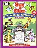 Say & Glue Phonological Awareness Fun Sheets