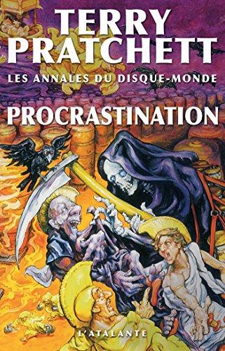 Procrastination: Les Annales du Disque-monde, T26