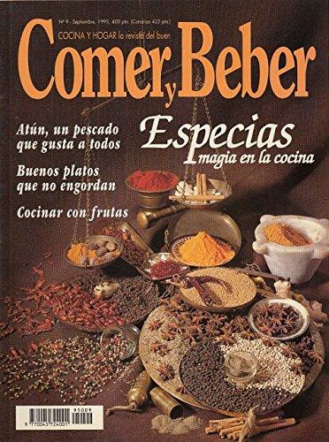 COMER Y BEBER Nº 9 (Especias, magia en la cocina; Atún, un...