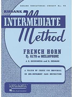 Rubank - Intermediate Method: French Horn Eb Alto or Mellophone
