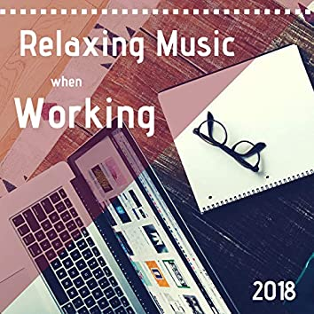 Relaxing Music when Working 2018 - Meditation Music during Work at the Office