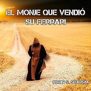 El monje que vendió su ferrari [The Monk Who Sold His Ferrari] audiobook cover art