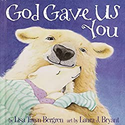 God Gave Us You Children's Book