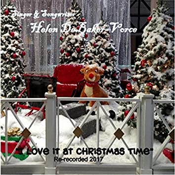 I Love It at Christmas Time (Recorded Version)