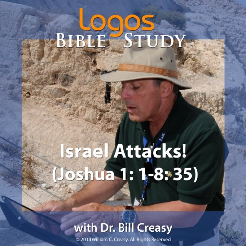 Israel Attacks! (Joshua 1: 1-8: 35) audiobook cover art