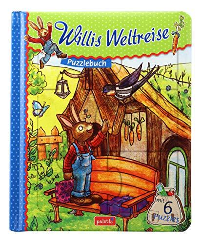 Puzzlebuch Willis Weltreise mit Hase Willi Vorlesebuch mit 6 Puzzles