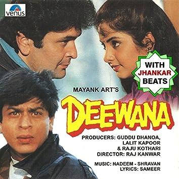 Deewana (With Jhankar Beats) [Original Motion Picture Soundtrack]