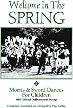 Welcome In The Spring - Morris and Sword Dances for Children - Book/CDs 1 & 2