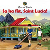 Marco s Travels: Sa ka fet, Saint Lucia!