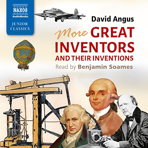 More Great Inventors and Their Inventions audiobook cover art
