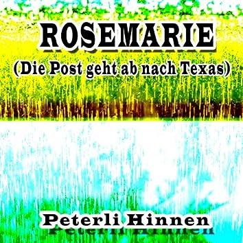 Rosemarie (die Post geht ab nach Texas)