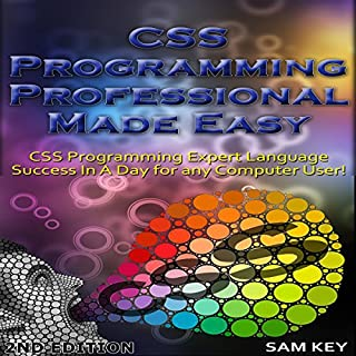 CSS Programming Professional Made Easy 2nd Edition audiobook cover art