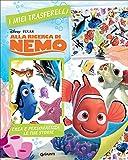 Alla ricerca di Nemo. I miei trasferelli