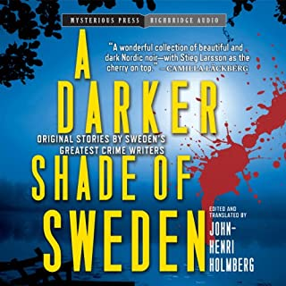 A Darker Shade of Sweden                   By:                                                                                                                                 John-Henri Holmberg                               Narrated by:                                                                                                                                 Carol Monda,                                                                                        Scott Brick,                                                                                        Adam Grupper,                   and others                 Length: 13 hrs and 3 mins     263 ratings     Overall 3.3