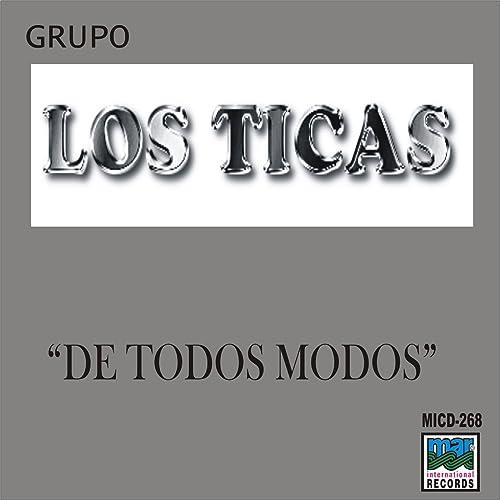 e45bd2244c1bb4 De Todos Modos by Los Ticas on Amazon Music - Amazon.com