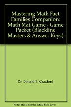 Mastering Math Fact Families Companion: Math Mat Game - Game Packet (Blackline Masters & Answer Keys)