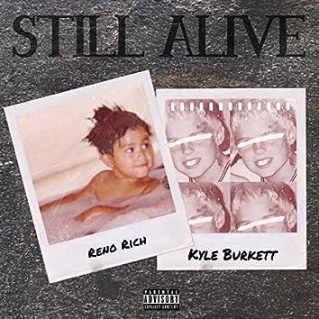 Still Alive (feat. Reno)