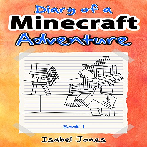 Couverture de Diary of a Minecraft Adventure, Book 1