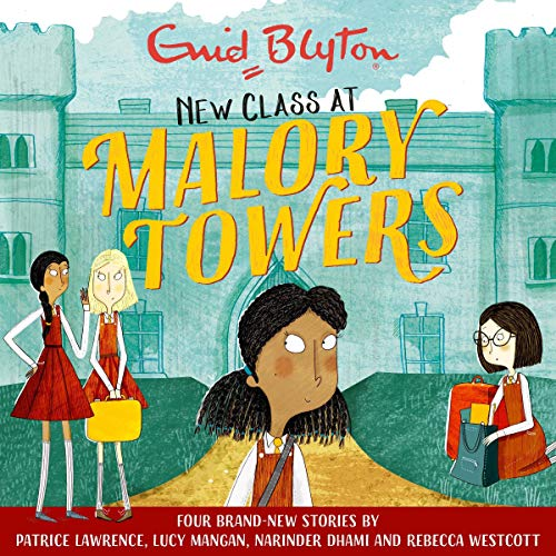 Malory Towers: New Class at Malory Towers audiobook cover art