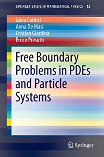 Free Boundary Problems in PDEs and Particle Systems