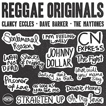 Reggae Originals: Clancy Eccles, Dave Barker and The Maytones